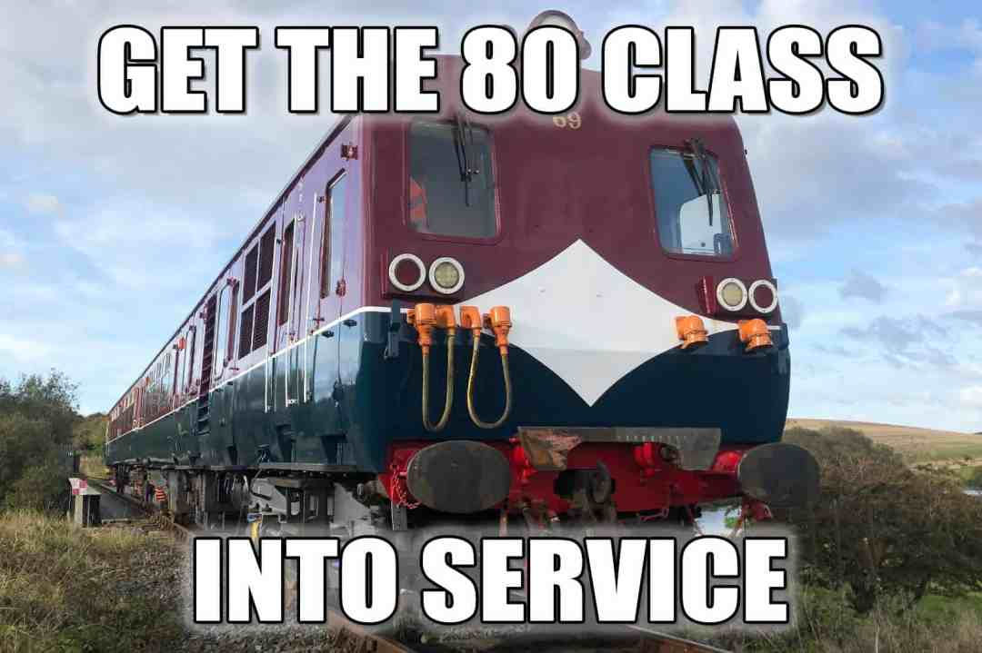 Get the 80 class into service