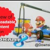 Downloadable Content – A WiiU Mario Kart 8 Review