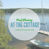 Meal planning for the Cottage