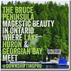 Bruce Peninsula The Beauty of Ontario @DownshiftingPRO