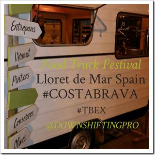 Food Truck Festival Lloret de Mar Spain #CostBrava #TBEX