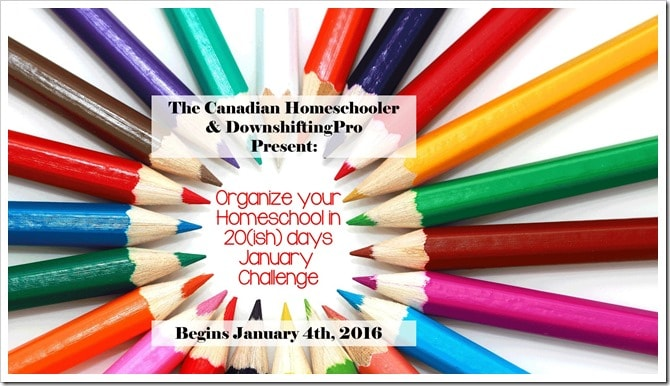 The Canadian Home Schooler and DownshiftingPRO Organizing Challenge