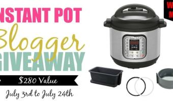 Instant Pot Blogger Giveaway!  Enter between July 3 & July 24 (CAN/US except Quebec)