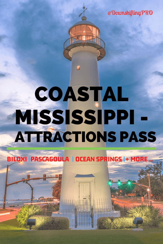 Why Buy The Coastal Mississippi Attractions Pass For The Savings