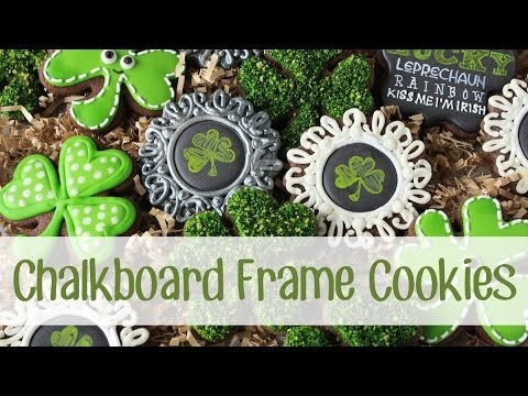 How to Make a Chalkboard Frame Cookie for St. Patrick's Day