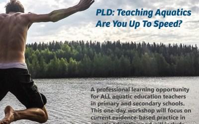 PLD: Teaching Aquatics – Are You Up To Speed?