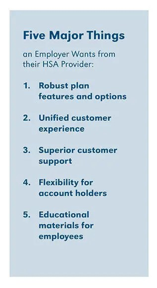 Five Things Employers Want from their HSA Provider