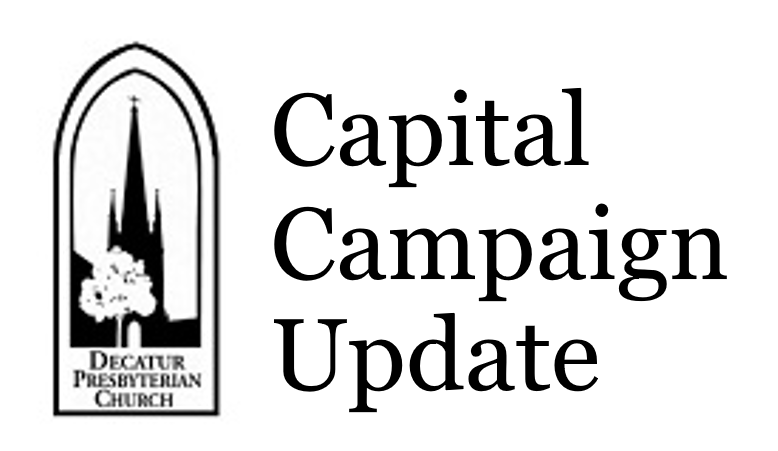 Decatur Presbyterian Church Capital Campaign Update