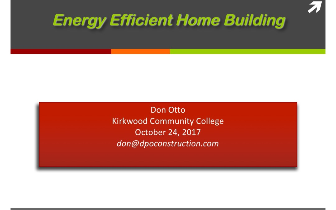 Energy Efficient Home Building Presentation – DAY 2 of 2 (24 Oct 2017)