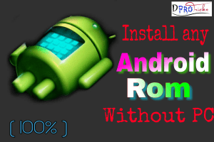 How to install Android ROM without PC | 2019
