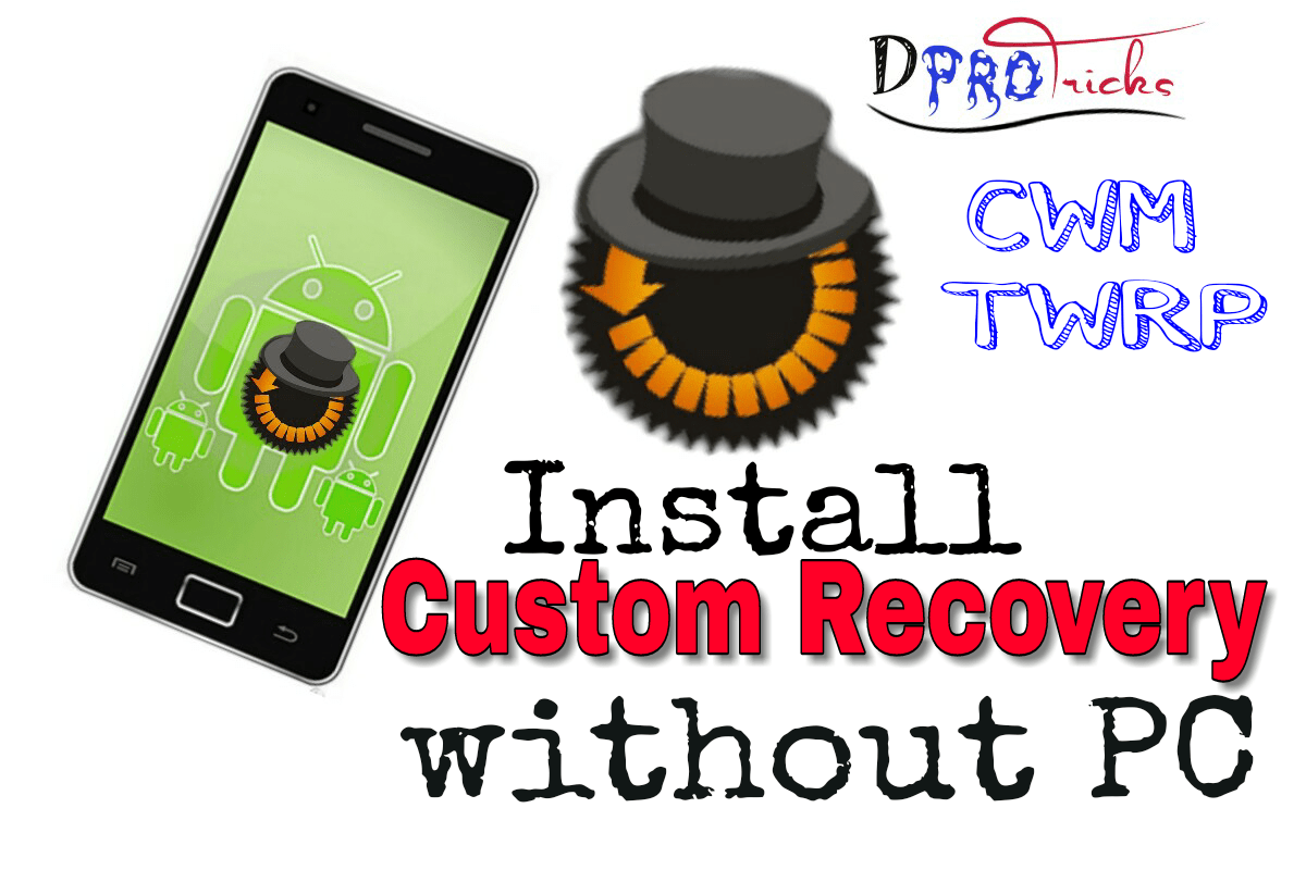 How To install custom recovery Without PC | CWM, TWRP 100%