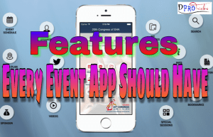 Features every Event App should have | 2019 Guide