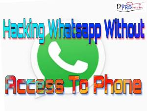 Hacking whatsapp without access to phone |100% Working