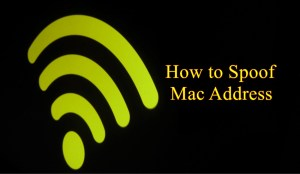 3 Exclusive Ways to Know How to Spoof Mac Address