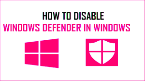 5 Ways to Know How to Disable Windows Defender
