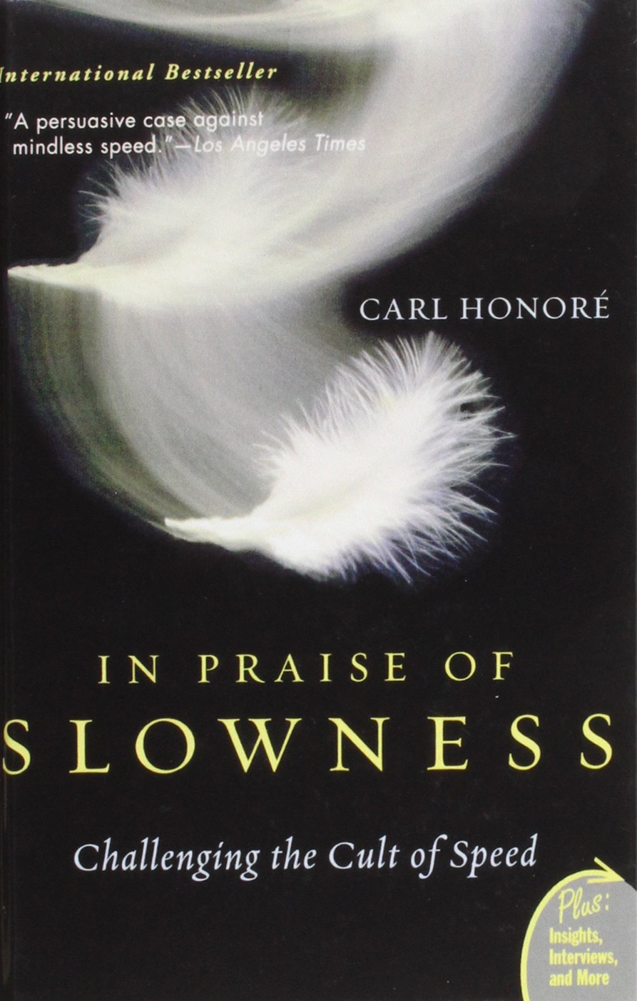 """In Praise of Slowness"" Book Cover"