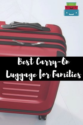 Best Carry on luggage for families