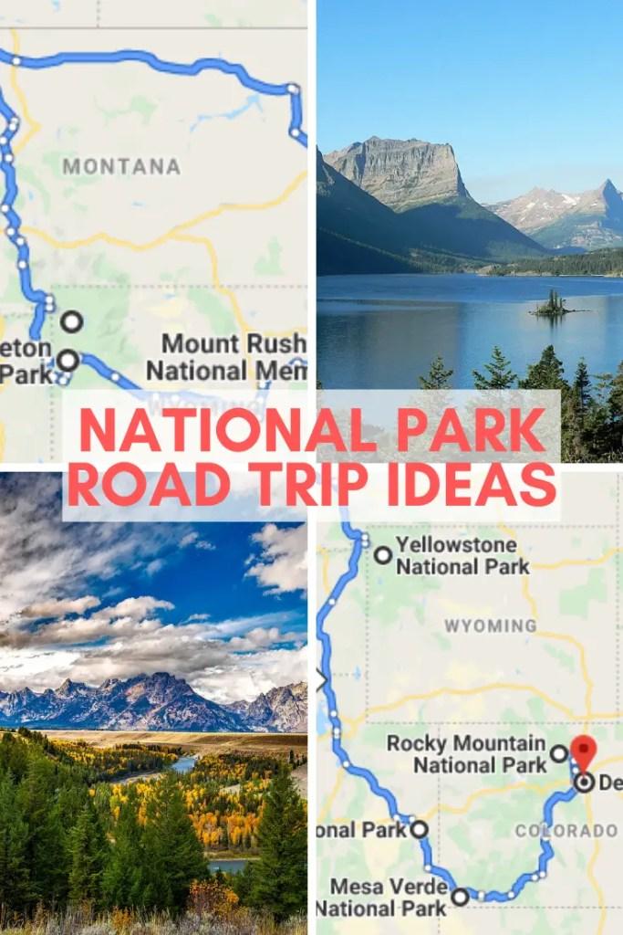 national park road trip itineraries