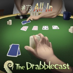Cover for Drabblecast episode 73, All In, by Anthony Sullivan