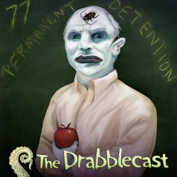 Cover for Drabblecast episode 77, Permanent Detention, by Bo Kaier