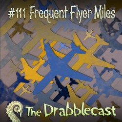 Cover for Drabblecast episode 111, Frequent Flyer Miles, by Josh Hugo