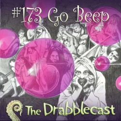 Cover for Drabblecast episode 173, Go Beep, by Liz