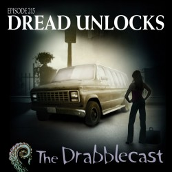 Cover for Drabblecast episode 215, Dread Unlocks, by Bo Kaier
