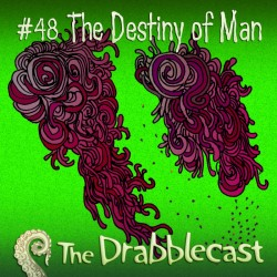 Cover for Drabblecast 48, The Destiny of Man, by Kathleen Beckett