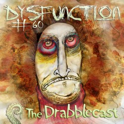 Cover for Drabblecast episode 60, Dysfunction, by Bo Kaier