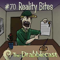 Cover for Drabblecast episode 70, Reality Bites, by Matt Cowens