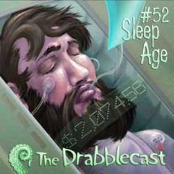 Cover for Drabblecast episode 52, Sleep Age, by Bo Kaier