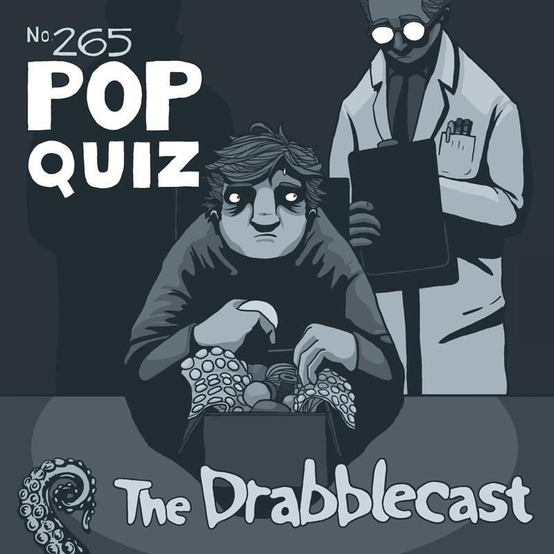 Cover for Drabblecast episode 265, Pop Quiz, by David Flett