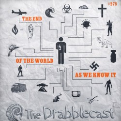 Cover for Drabblecast episode 278, The End of the World as We Know It, by Adam S. Doyle