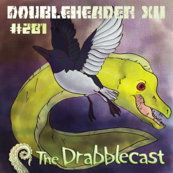 Cover for Drabblecast episode 281, Doubleheader XII, by Spencer Bingham