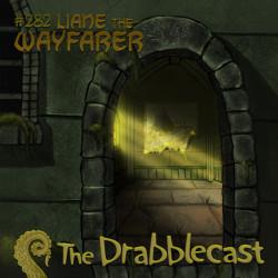 Cover for Drabblecast episode 282, Liane the Wayfarer, by John Blaszczyk