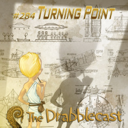Cover for Drabblecast episode 284, Turning Point, by Neil Googe