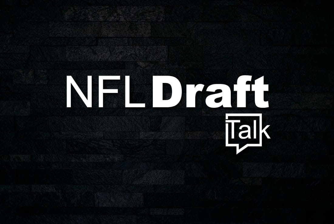 NFL Draft Talk
