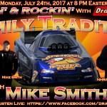 Racin' & Rockin' Radio: Mike Smith on July 24th!