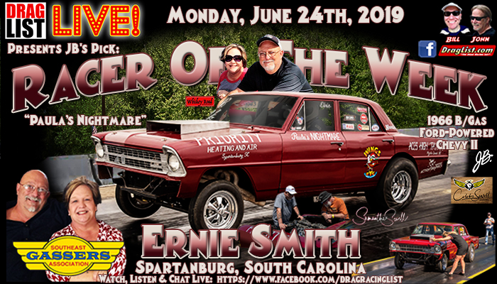 Ernie Smith is JB's Pick for Racer of the Week: June 24th! - Drag List