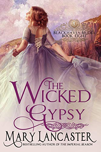 The Wicked Gypsy (Blackhaven Brides Book 8)
