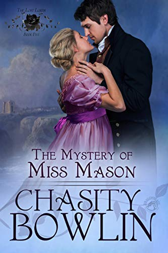 The Mystery of Miss Mason (The Lost Lords Book 5)