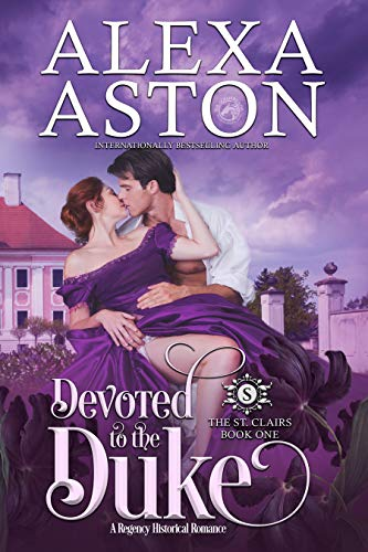 Devoted to the Duke ____(The St. Clairs Book 1)