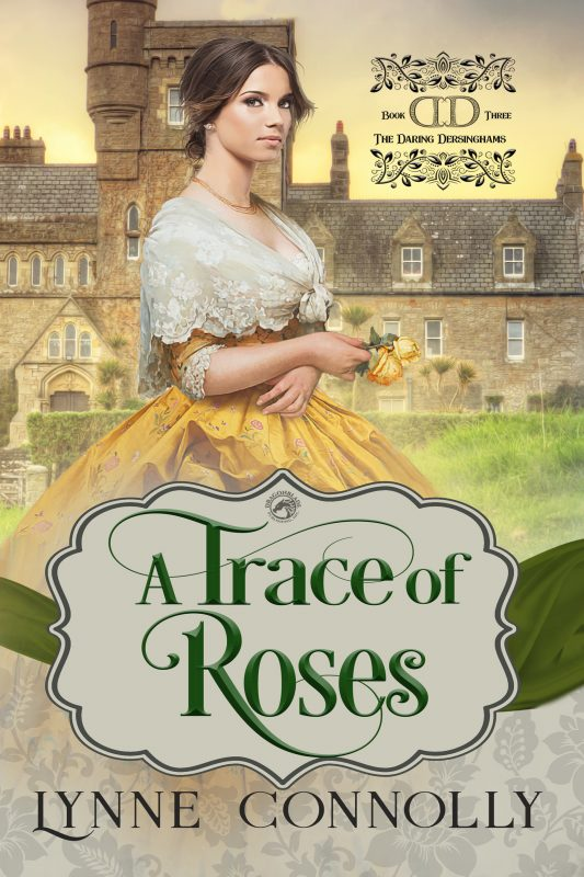 A Trace of Roses (The Daring Dersinghams Book 3)