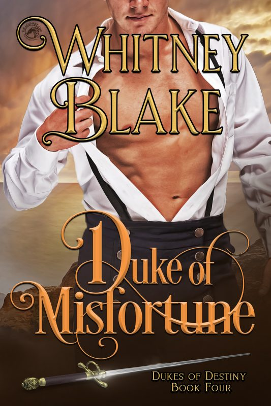 Duke of Misfortune (Dukes of Destiny Book 4)