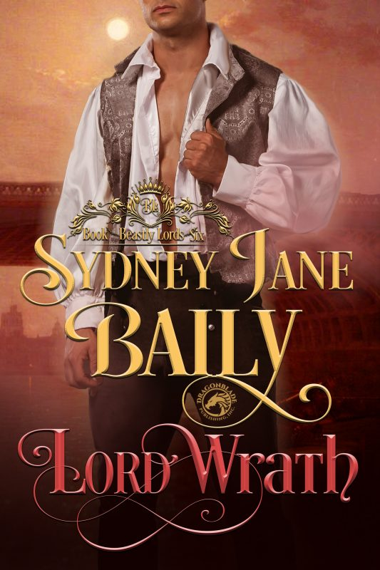 Lord Wrath _____(Beastly Lords Book 6)