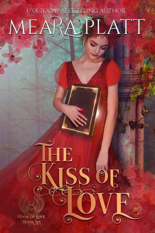 The Kiss of Love ____(The Book of Love 6)