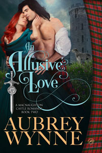 An Allusive Love (A MacNaughton Castle Romance Book 2)