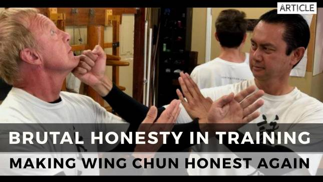 Brutal Honesty in Training Wing Chun