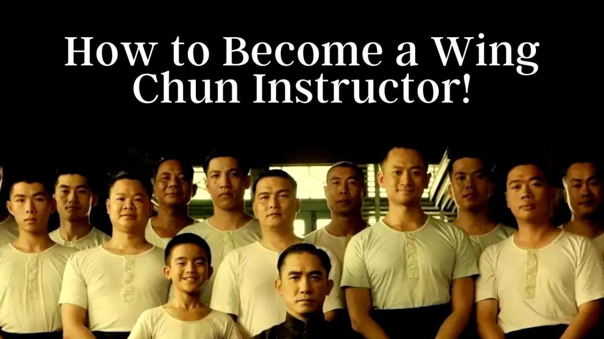 How to Become a Wing Chun Instructor