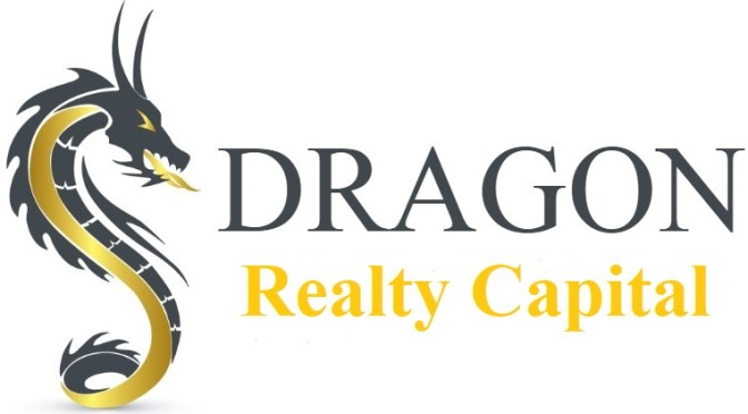 CONUNDRUM:  PLACE A LOAN WITH A COMMERCIAL BANK OR DRAGON REALTY CAPITAL?